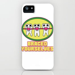 Braces Funny metal mouth sexy tooth dentist brace 1 iPhone Case