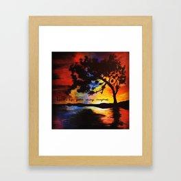 Live the Live You've Always Imagined Framed Art Print
