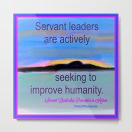 Servant Leadership in Action Metal Print
