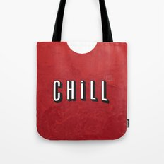 ...and Chill Tote Bag