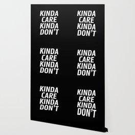 Kinda Care Kinda Don't (Black) Wallpaper