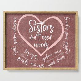 No Words: Sister Love Quote Serving Tray