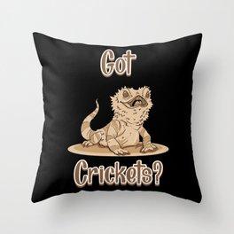Bearded Dragon Gecko Gift: Got Crickets Throw Pillow