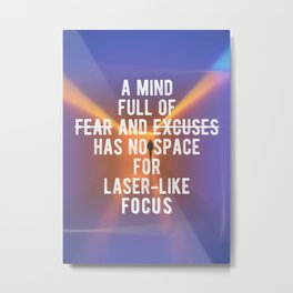 Motivational - Laser-Like Focus! Metal Print
