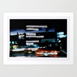 cleverness is good. Art Print