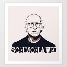 Schmohawk  |  Larry David   Art Print