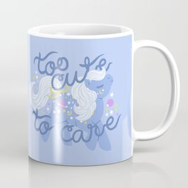 too cute to care Coffee Mug