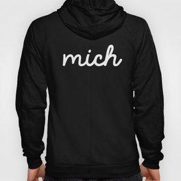 Mich (on dark) Hoody
