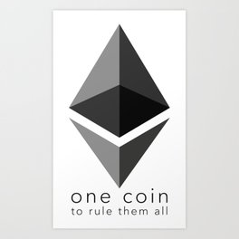 Ethereum : one coin to rule them all Art Print