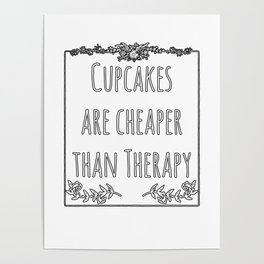Cupcake Therapy Muffin Sprinkles Topping Sweet Cake Poster