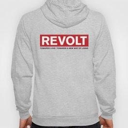 Revolt: Towards Love. Towards A New Way of Living. (Black) Hoody
