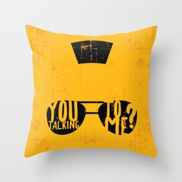 Taxi Driver - you talking to me? Throw Pillow