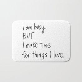 I am Busy Bath Mat