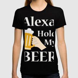 Alexa gehma trinken! T-shirt
