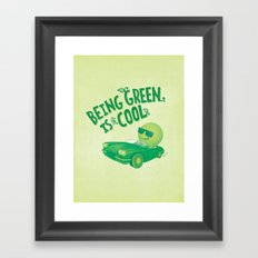 Being Green is Cool Framed Art Print