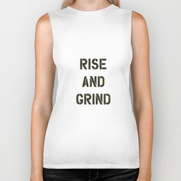 Rise and Grind black-white yellow typography poster bedroom wall home decor Biker Tank