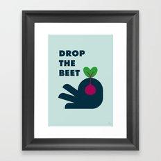 Drop The Beet Framed Art Print