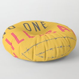 No one is illegal Floor Pillow