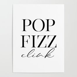 Pop Fizz Clink Sign, Bar Decor, New Years Printable, Gift Poster