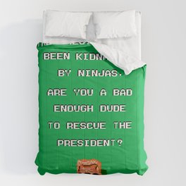 ARE YOU A BAD ENOUGH DUDE TO RESCUE THE PRESIDENT? Comforters
