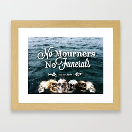 No Mourners - White Framed Art Print