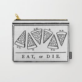 Eat, or Die Carry-All Pouch