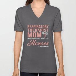 repiratory therapist mom Unisex V-Neck