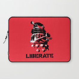 LIBERATE (VIVA DALEK!) Laptop Sleeve