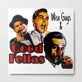 Goodfellas Wiseguys Gangster Mafia Mobster American Movie Painting Metal Print