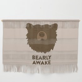 BEARLY AWAKE Wall Hanging