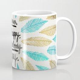 If Mama Ain't Happy – Turquoise & Gold Palette Coffee Mug