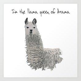 Llama Queen of Drama Art Print