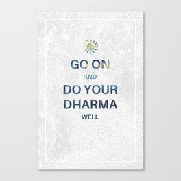 Do your Dharma Canvas Print
