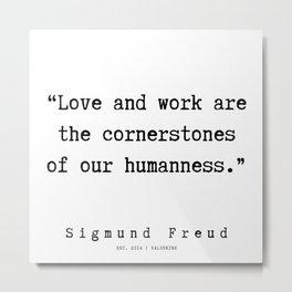 30 |   Sigmund Freud Quotes | 190926 Metal Print