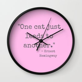 One Cat Leads To Another. Wall Clock