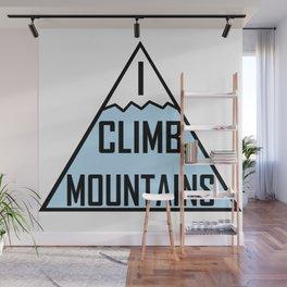 I Climb Mountains Blue Wall Mural