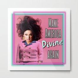 Make America Divine Again Metal Print