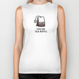 You're Tea-Riffic Biker Tank
