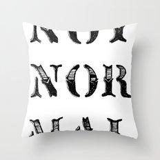 NOT NOR MAL Throw Pillow