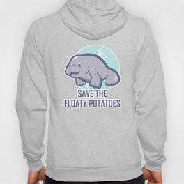 Manatee Retro Vintage Save The Floaty Potatoes design Gift Hoody