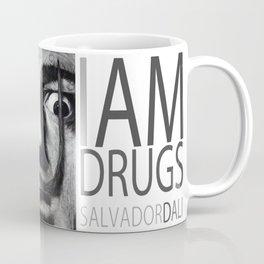 I am drugs ( Salvador Dali ) Coffee Mug