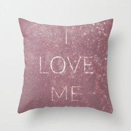 I love me! Throw Pillow