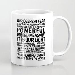 Inspirational Print. Powerful Beyond Measure. Marianne Williamson, Nelson Mandela quote. Coffee Mug