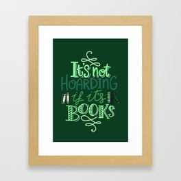 Hoarding Books - Green Framed Art Print