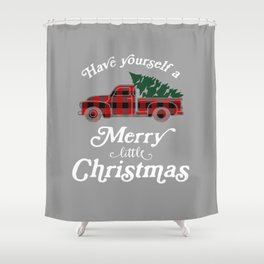 Have Yourself A Merry Little Christmas Vintage Truck Shower Curtain