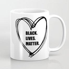 Black Lives Matter too, Justice, Equal rights, all lives matter, Black rights, protest, print  Coffee Mug