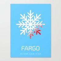fargo Canvas Prints featuring Fargo by Brian Walker