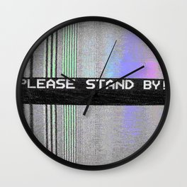 Please Stand By! Wall Clock