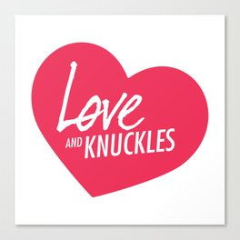 Love and Knuckles (Heart Graphic) Canvas Print