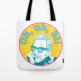Hello From Jeff Goldblum Tote Bag